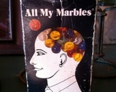 Vintage All My Marbles Novelty