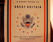 Vintage A Short Guide to Great Britain 1944 - Book