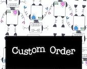 Custom Order for Kyle McGowan