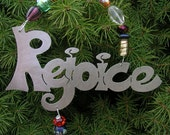 Silver metal Rejoice ornament with decorative beaded hanger