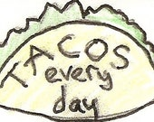 tacos every day temporary tattoo
