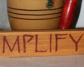 "Primitive ""Simplify"" Shelf Sitter Sign"