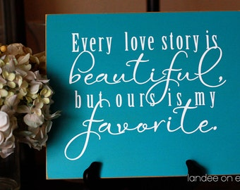 Love Story 10x12 Wooden Vinyl Sign