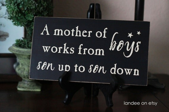 Mother of boys - wooden vinyl lettering sign