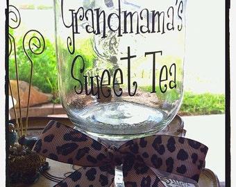 """Personalized """"Grandmama's Sweet Tea"""" Tall Mason Jar"""