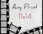 Choose Any Print in 11x14