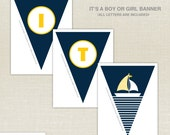 Nautical Baby Shower - Sail Boat - Party Banner - Printable Party  - First Birthday Printable - Boy - Girl - DIY Printable