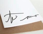 Card: Te Amo Script