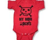 My Mom Rocks Skull  Baby Onesie
