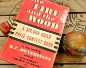 Vintage Book  The Fire and the Wood, 1940 Fiction Love Story, Red Book Home Decor, Worn Distressed, Red Black