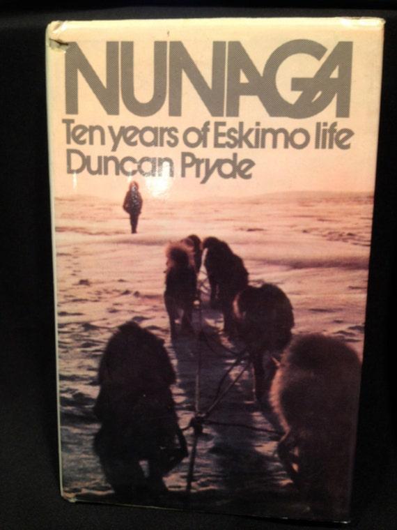 Eskimo Autographed Book Nunaga Pryde First Edition Global Warming