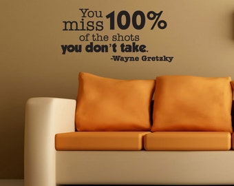 Large Wall Art WAYNE GRETZKY You miss 100 percent of the shots Lettering Words Inspirational Vinyl Motivational Sports