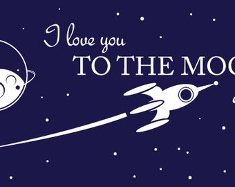 I love you to the Moon and back wall decal.  - Children's Room Wall Art Vinyl Baby Toddler Rocket Spaceship we