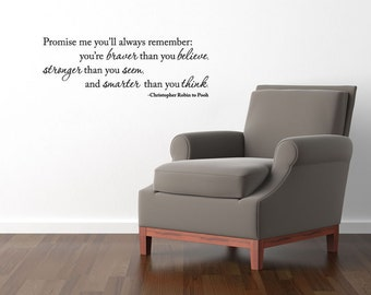 "WINNIE the POOH Quote  ""Promise me you'll remember... braver than you believe..."" Christopher Robin Vinyl Wall Decal"