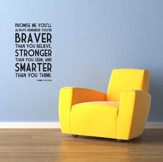 "WINNIE the POOH Quote ""Promise me you'll remember... braver than you believe..."" Christopher Robin Wall Vinyl Decal"