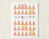 Keep Your Chin Up card 4.25 x 5.5 in