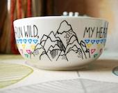 Hand Illustrated Bowl - Run Wild My Heart