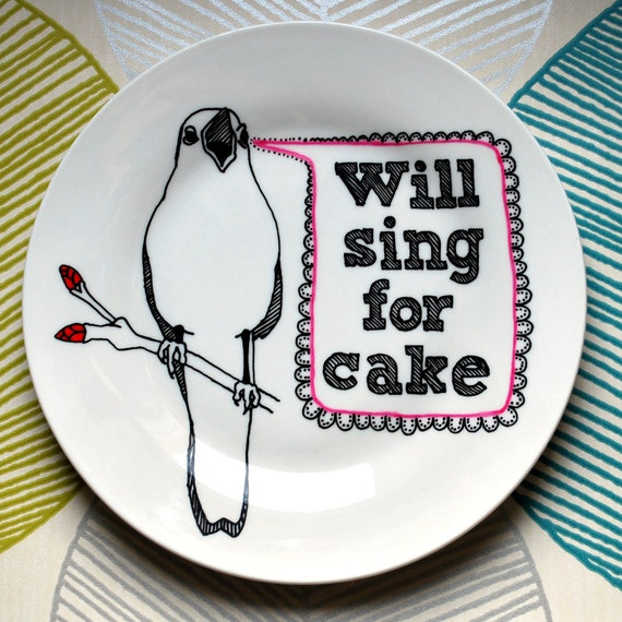 Hand Drawn Plate - Bird Will Sing For Cake