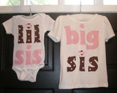 Big Sister/ Little Sister Matching Onesies or T Shirts, NB-4T