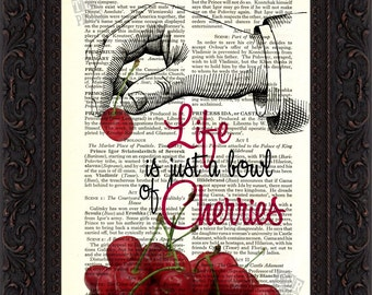 Life Is just A Bowl Of Cherries Print on upcycled Vintage Page mixed media  digital