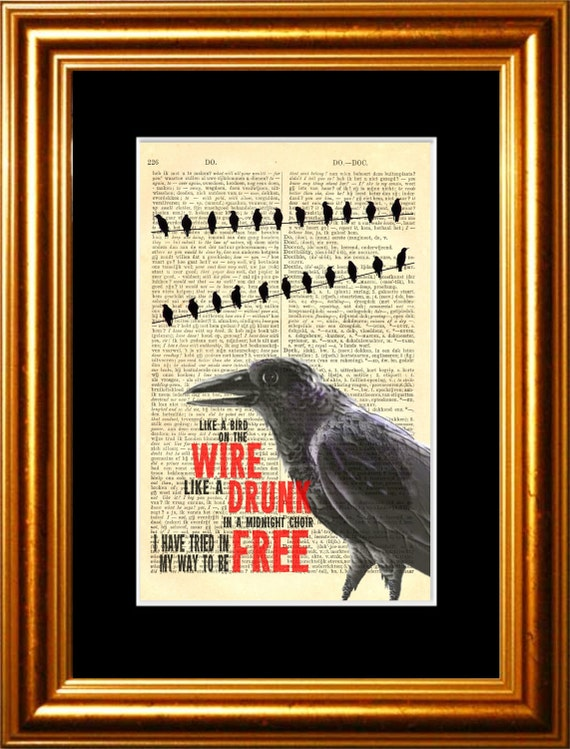 Leonard Cohen Like A Bird On The Wire  print on upcycled Vintage Page mixed media  digital