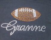 Football Grandma, Gramme, Nana Rhinestone Sparkle Shirt