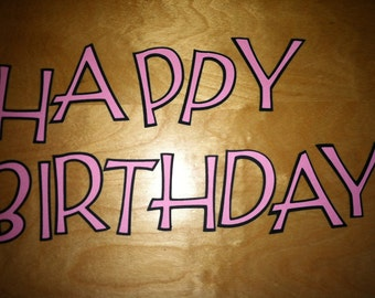 """Happy birthday 2"""" die cut letters/double layered letters   (choose your colors)"""