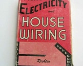Practical Electricity and House Wiring by HP Richter 1952 Hardcover FREE USA Shipping