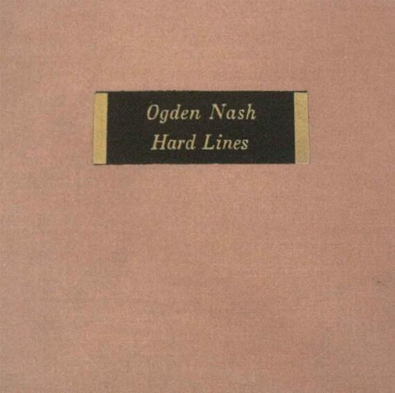 Hard Lines by Ogden Nash 1931 Poetry