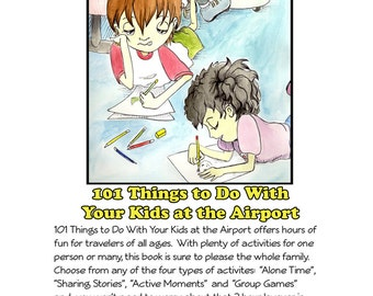 101 Things To Do With Your Kids At The Airport- FREE SHIPPING