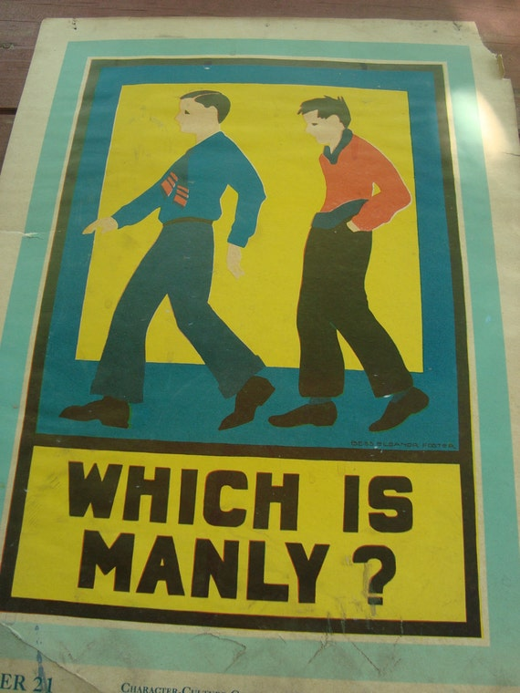 "Character Education poster ""Which Is Manly"""