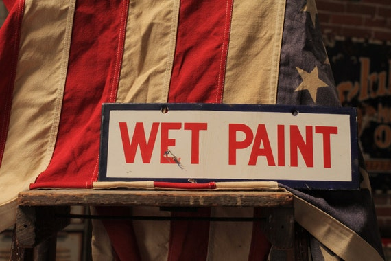 Vintage Porcelain Wet Paint Sign