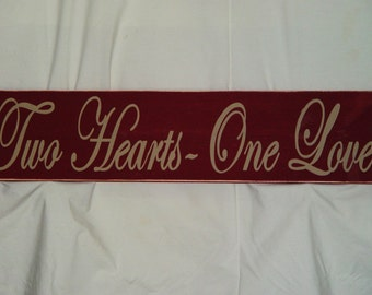 "Primitive Sign ""Two Hearts One Love"" Solid Wood Sign"