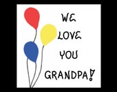 Magnet for Grandpa, Grandfather saying, love, red, yellow, blue, balloons