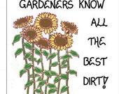 Sunflower Magnet - Gardening Quote, Gardener, Humorous garden saying, Yellow flowers