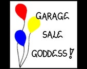 Fridge Magnet - Garage Sales - Humorous saying, yard sale enthusiasts.  Red, Yellow, Blue Balloons