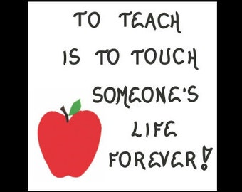 Teacher Gift Magnet - Quote about teaching, inspirational saying, educator profession, education, touching a life, red apple design