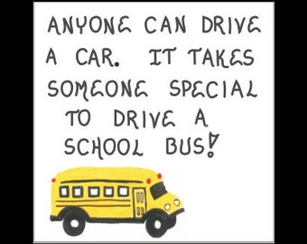 Magnet - Bus driver, Schoolbus oper ator appreciation quote. Thank you ...