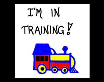 Quote about Trains - Fridge magnet for Railroad enthusiasts, Conductors, Engineers, locomotive, engine, primary colors