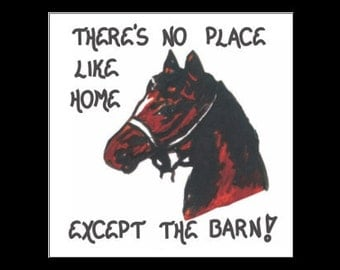 Magnet - Horse Quote - barn, stables, equestrians, equine enthusiasts,  riders, owners.  Brown horse, black mane. bridle