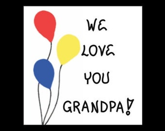 Grandpa Gift Magnet - Saying about Grandfather - Quote of love for Opa, Gramps, red, yellow, blue, balloon design