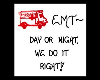 Emergency Medical Technician Magnet - Quote, EMT, red ambulance