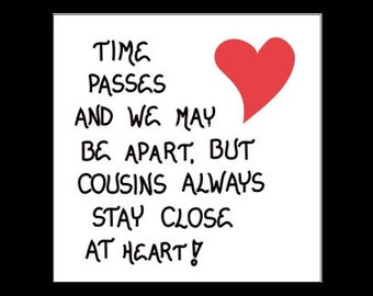 Cousin Quote,  close relatives, best friends, Refrigerator Magnet, red heart design