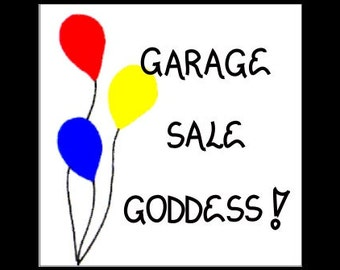Quote about Garage Sales - Magnet - yard sale enthusiasts, second hand, tag, yard selling, treasure hunting, antique shoppers, Balloons