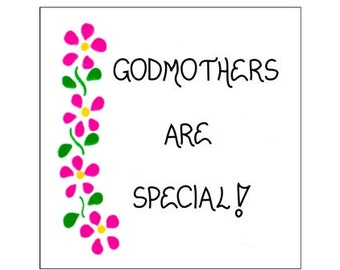 Refrigerator magnet - Godmother Godparent quote, pink flowers, green leaves