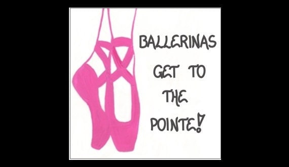 Ballet Magnet - Ballerina quote, pink toe shoes