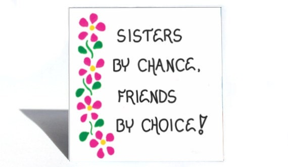 Magnet - Sister Quote - Friend, friendship, Sibling, Family, Pink flower design