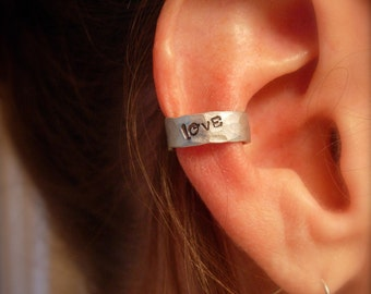 Ear Cuff, Hand Hammered Aluminum with LOVE Stamp, letters blackened to add contrast