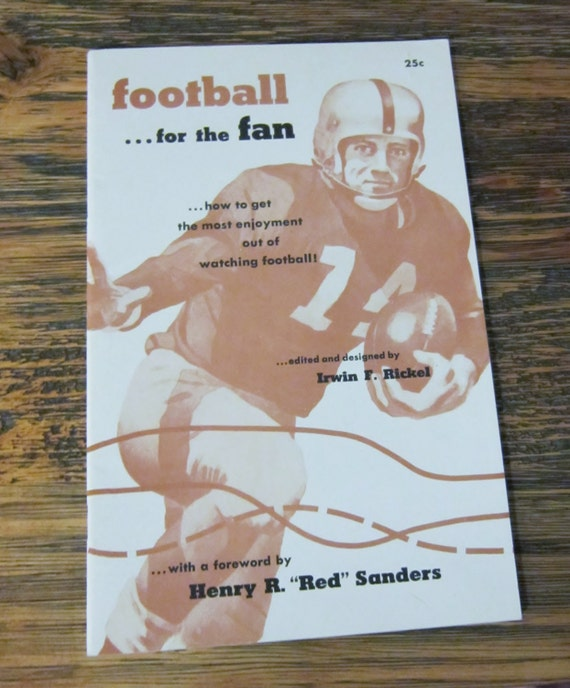 football for the fan how to get the most enjoyment out of watching football