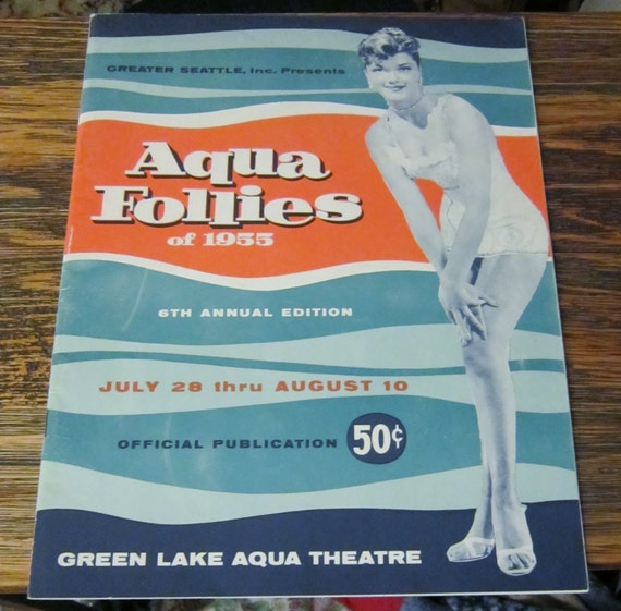 Aqua Follies of 1955 a Greater Seattle Inc. Official Publication
